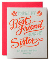 You Are My Best Friend and My Sister Card