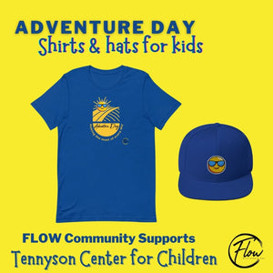 Contribute an *Adventure Day* Hat/Shirt to the Tennyson Center for Children
