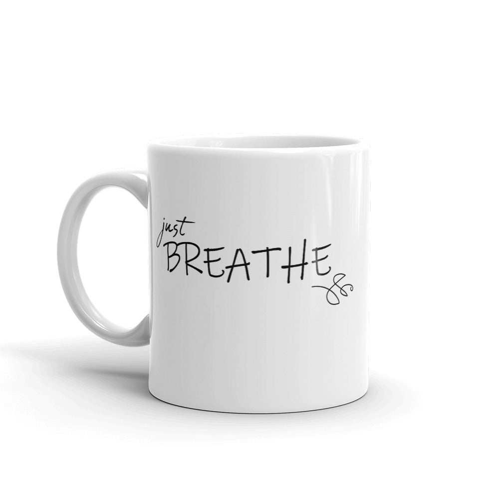 Mug *Just Breathe* Custom Design