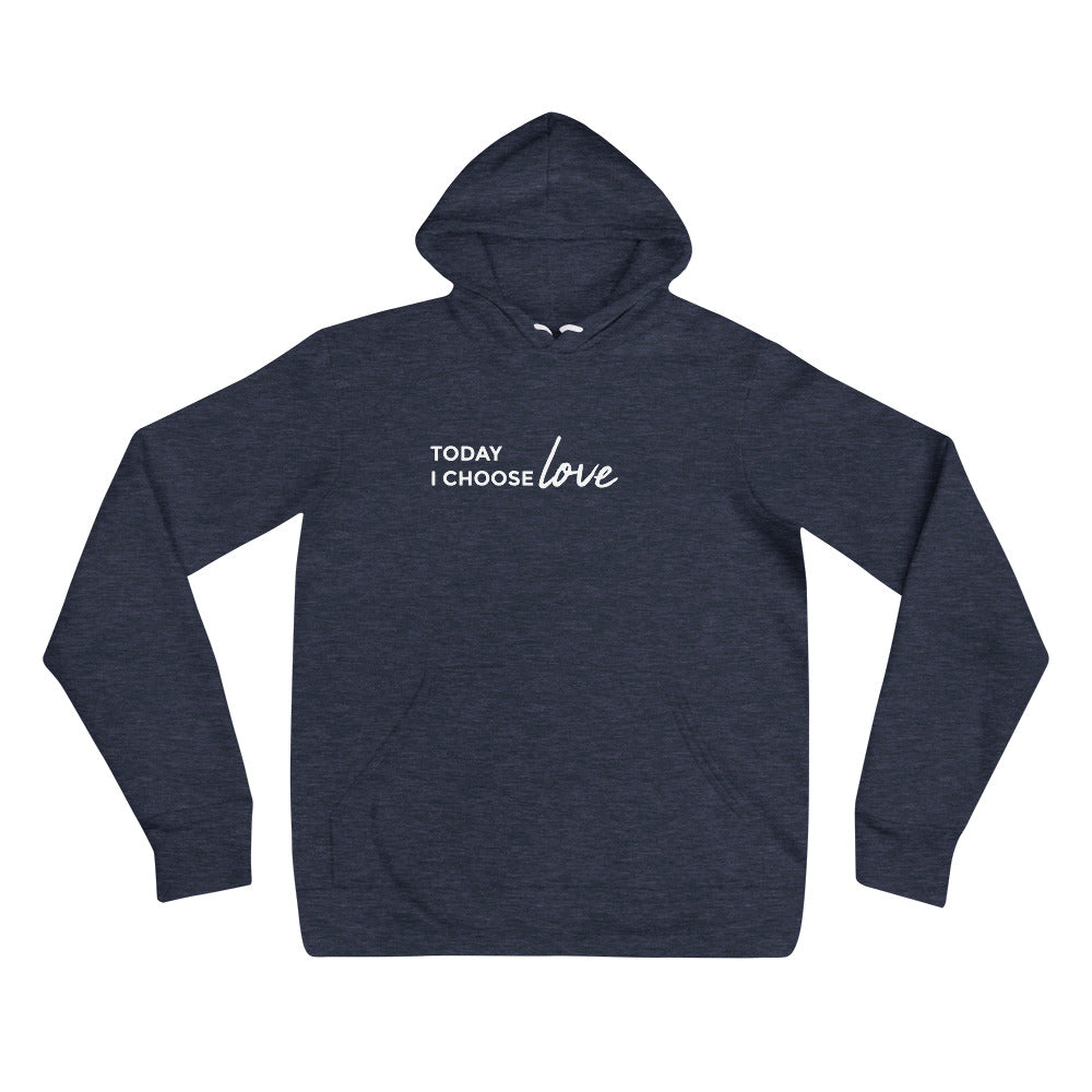 *Today I Choose Love* Design, Unisex Fleece Pullover Hoodie