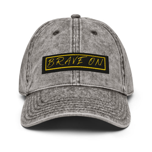 *Brave On* Embroidered Design, Vintage Cotton Twill Cap