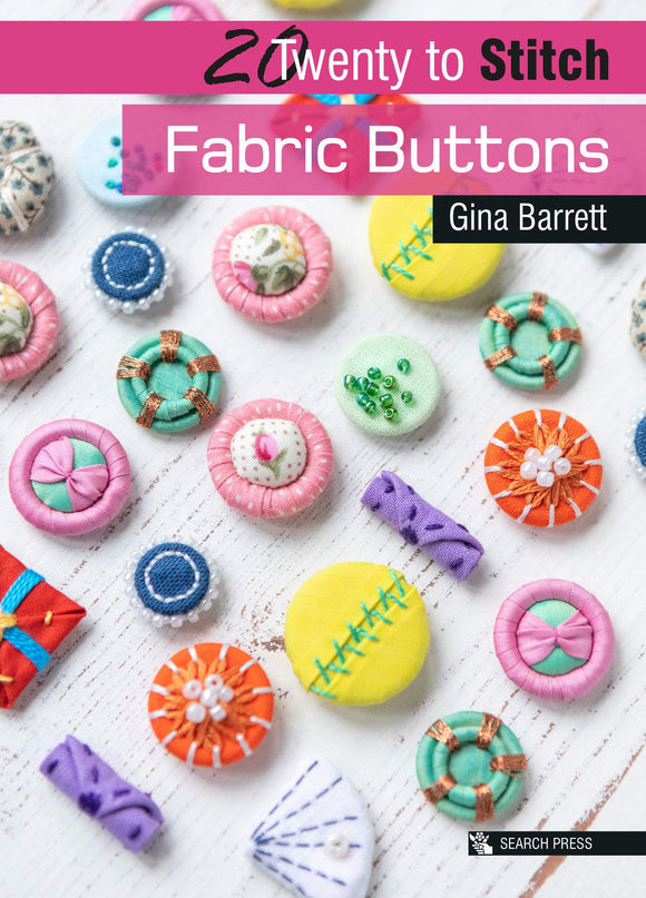 Twenty To Make: Fabric Buttons
