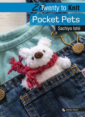 Twenty To Make: Pocket Pets