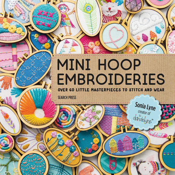 Mini Hoop Embroideries - Sonia Lyne