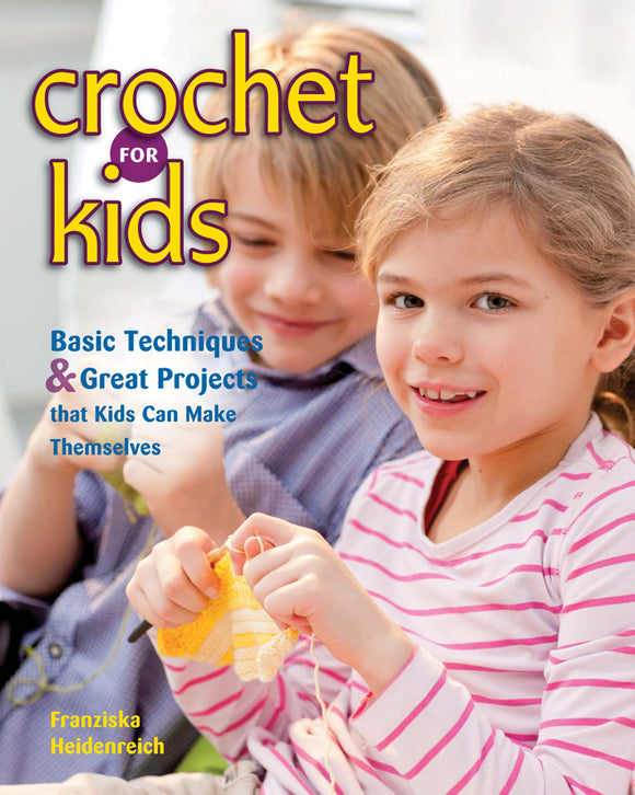 Crochet for Kids - Franziska Heidenreich