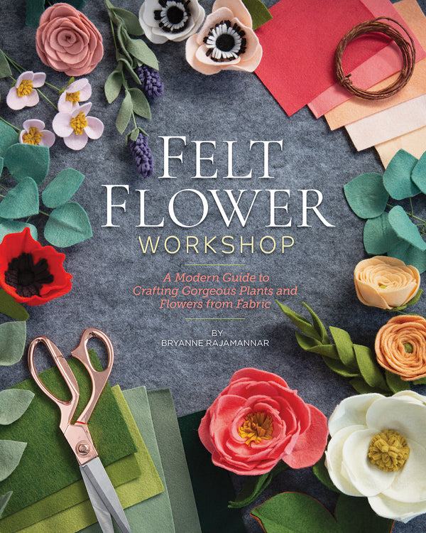 Felt Flower Workshop - Bryanne Rajamannar