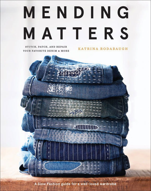 Mending Matters - Katrina Rodabaugh
