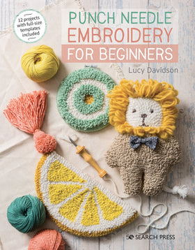 Punch Needle Embroidery for Beginners - Lucy Davidson