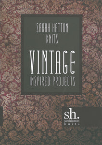Sarah Hatton Vintage Inspired Knits