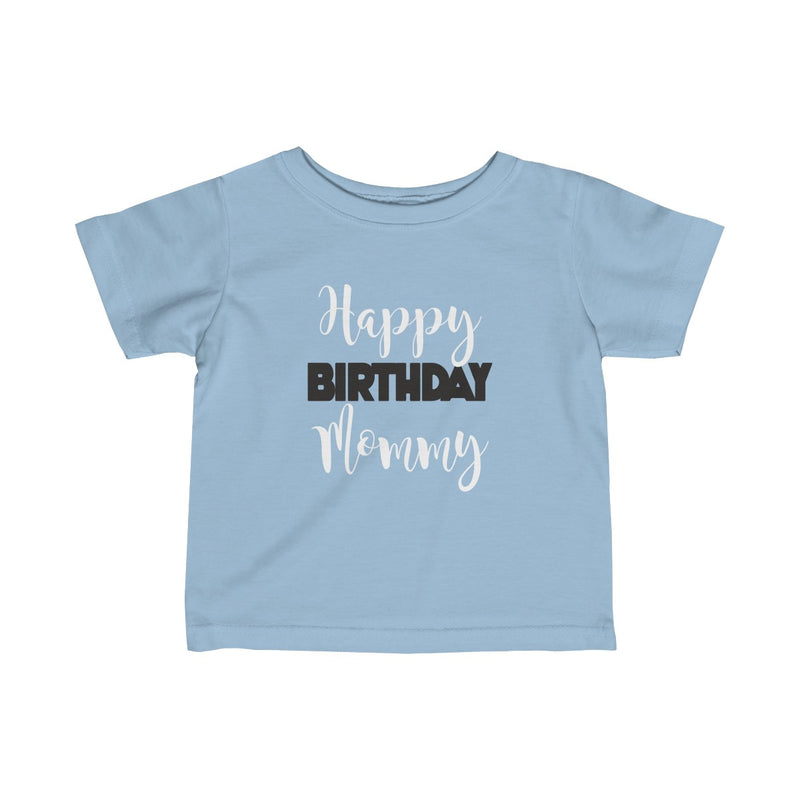 Birthday Baby Shirts Happy Mommy By Little T