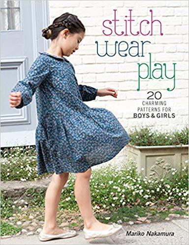 Stitch Wear Play, 20 Charming Patterns for Boys & Girls