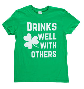 "Unisex ""Drinks Well With Others"" T-Shirt"