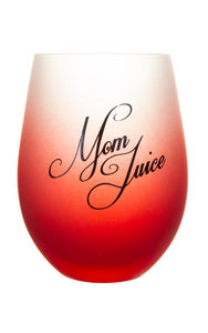 "Frosted Gradient Stemless Wine Glass -""Mom Juice"""