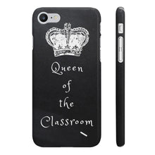 Load image into Gallery viewer, iPhone 'Queen of the Classroom' Case