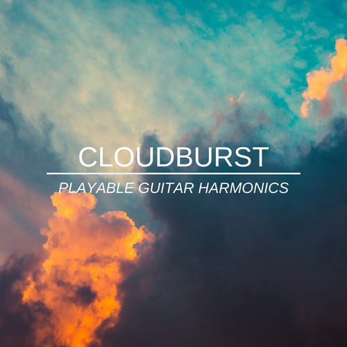 Cloudburst - Playable Guitar Harmonics