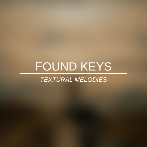 Found Keys - Textural Melodies