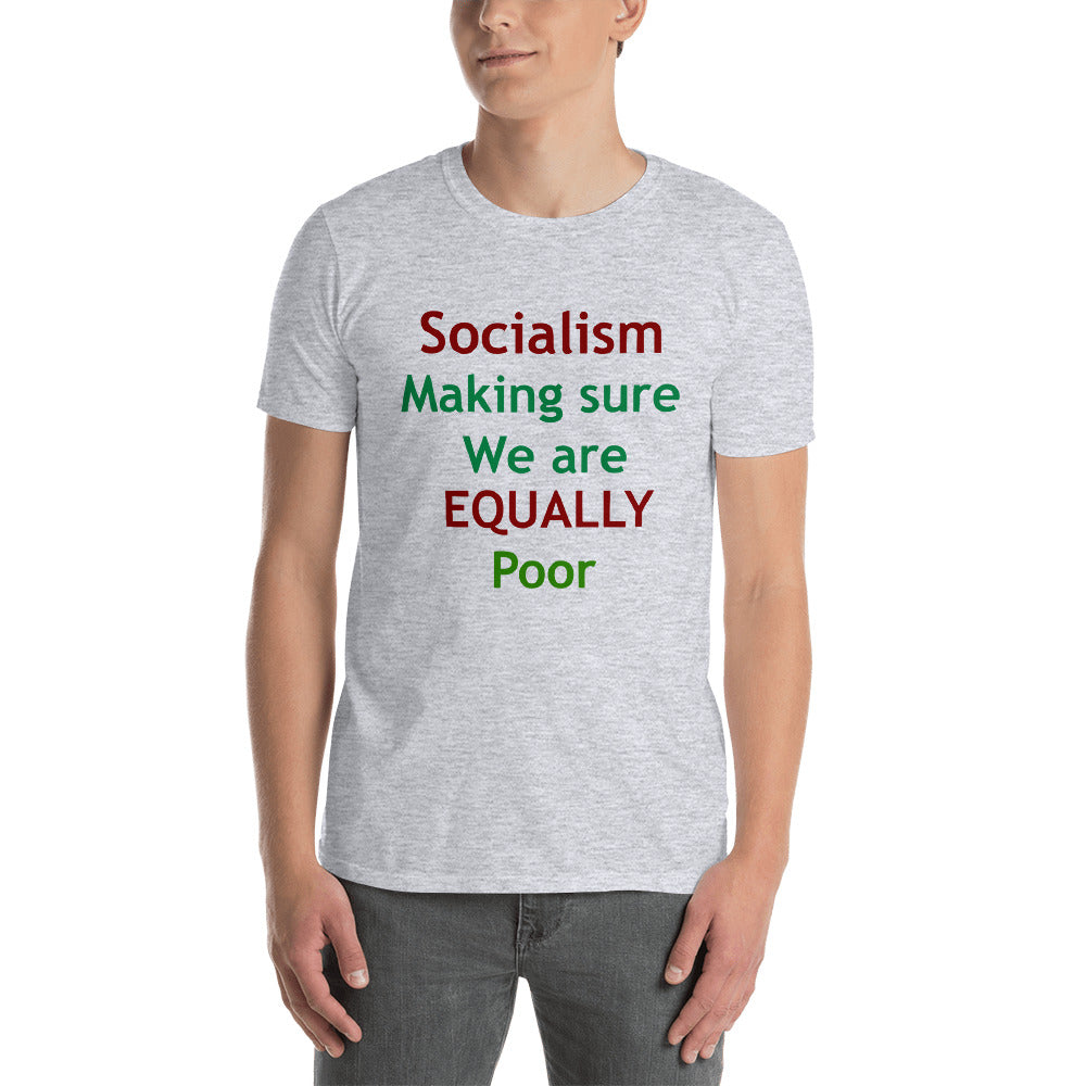 Socialism Equally Poor Short-Sleeve Unisex T-Shirt