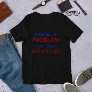 Problem Solution Short-Sleeve Unisex T-Shirt