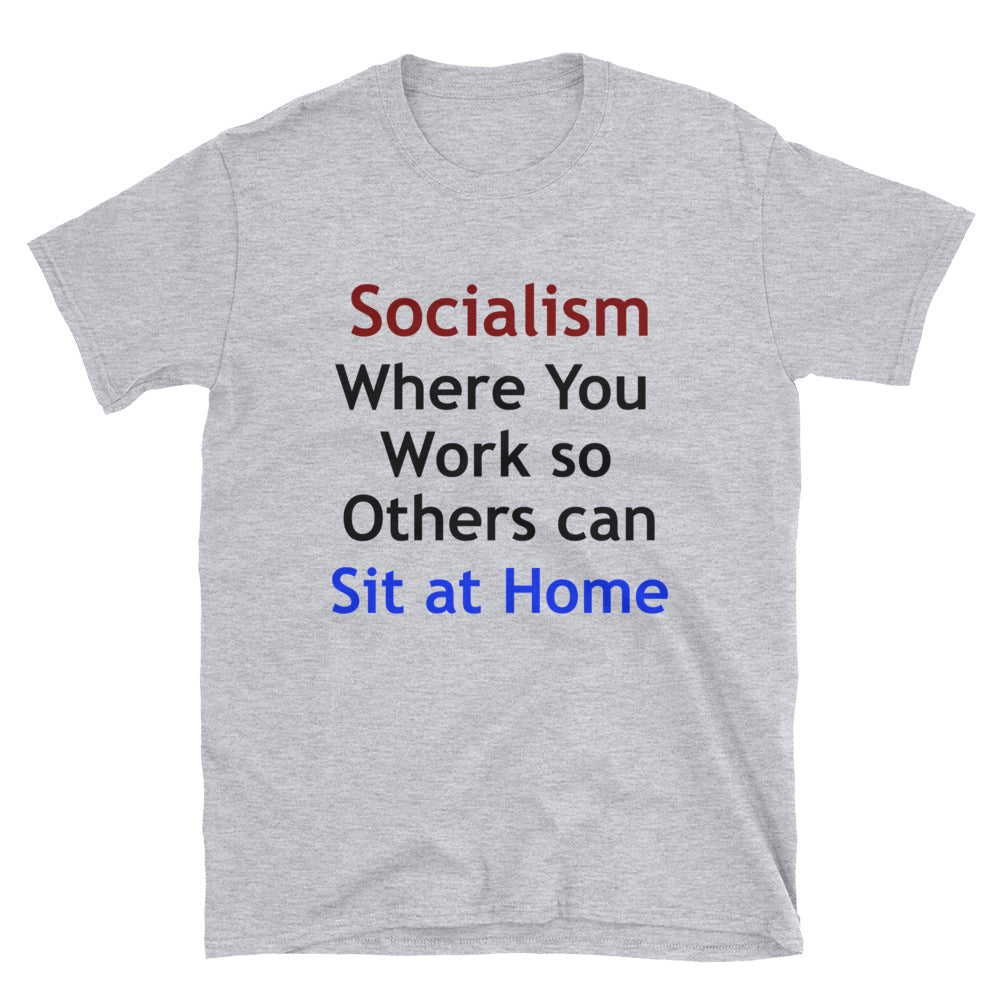 Socialism Sit at Home Short-Sleeve Unisex T-Shirt