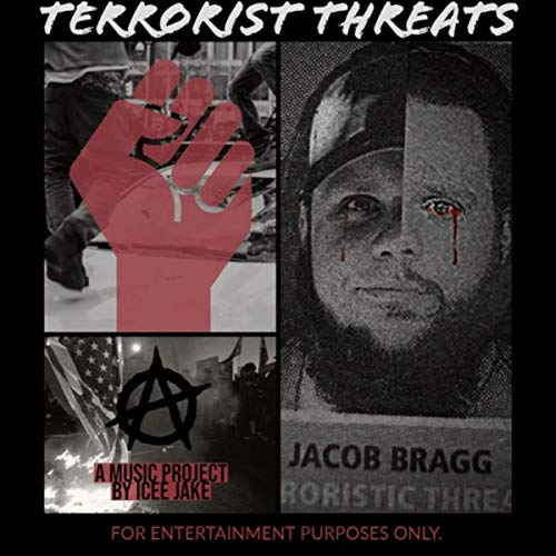 Icee Jake - Terrorist Threats - Digital Album Download With Exclusive Tracks