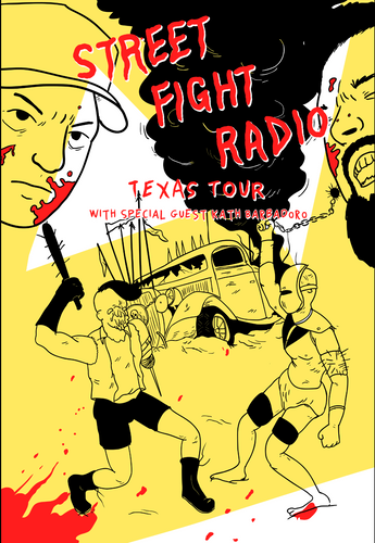 Street Fight Radio Live @ Houston Underground , TX 10/18