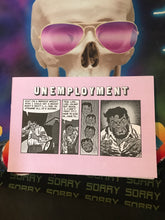 Load image into Gallery viewer, Unemployment Zine