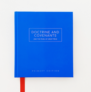 Doctrine & Covenants: Primary Edition