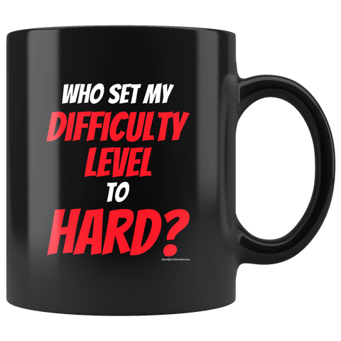 Difficulty Level Mug