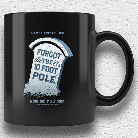 Gamer Epitaph #2: Pole 11oz Mug