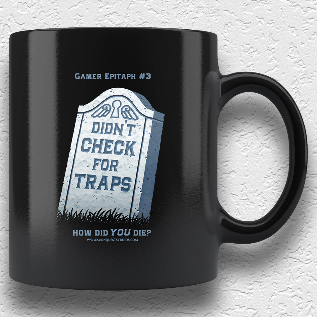 Gamer Epitaph #3: Traps 11oz Mug