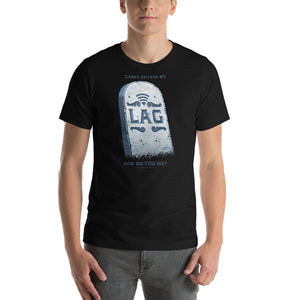 Gamer Epitaph #4 Lightweight T-Shirt: Lag