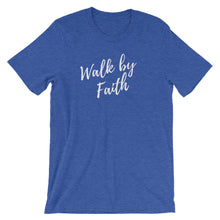 Load image into Gallery viewer, Walk by Faith Unisex Tee