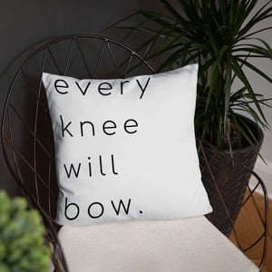 Every Knee Will Bow Pillow