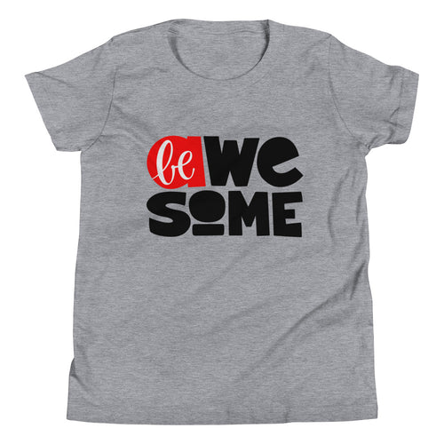 Be Awesome Youth Short Sleeve T-Shirt, Be Strong, Anti Bullying, Don't Forget to Be Awesome