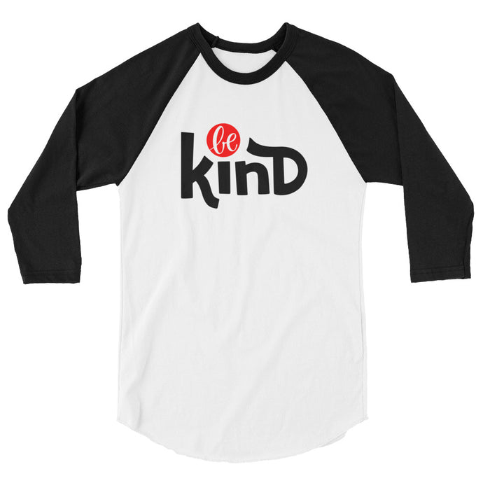 Be Kind Women's 3/4 sleeve raglan shirt, Anti Bullying, Be Your Own Hero