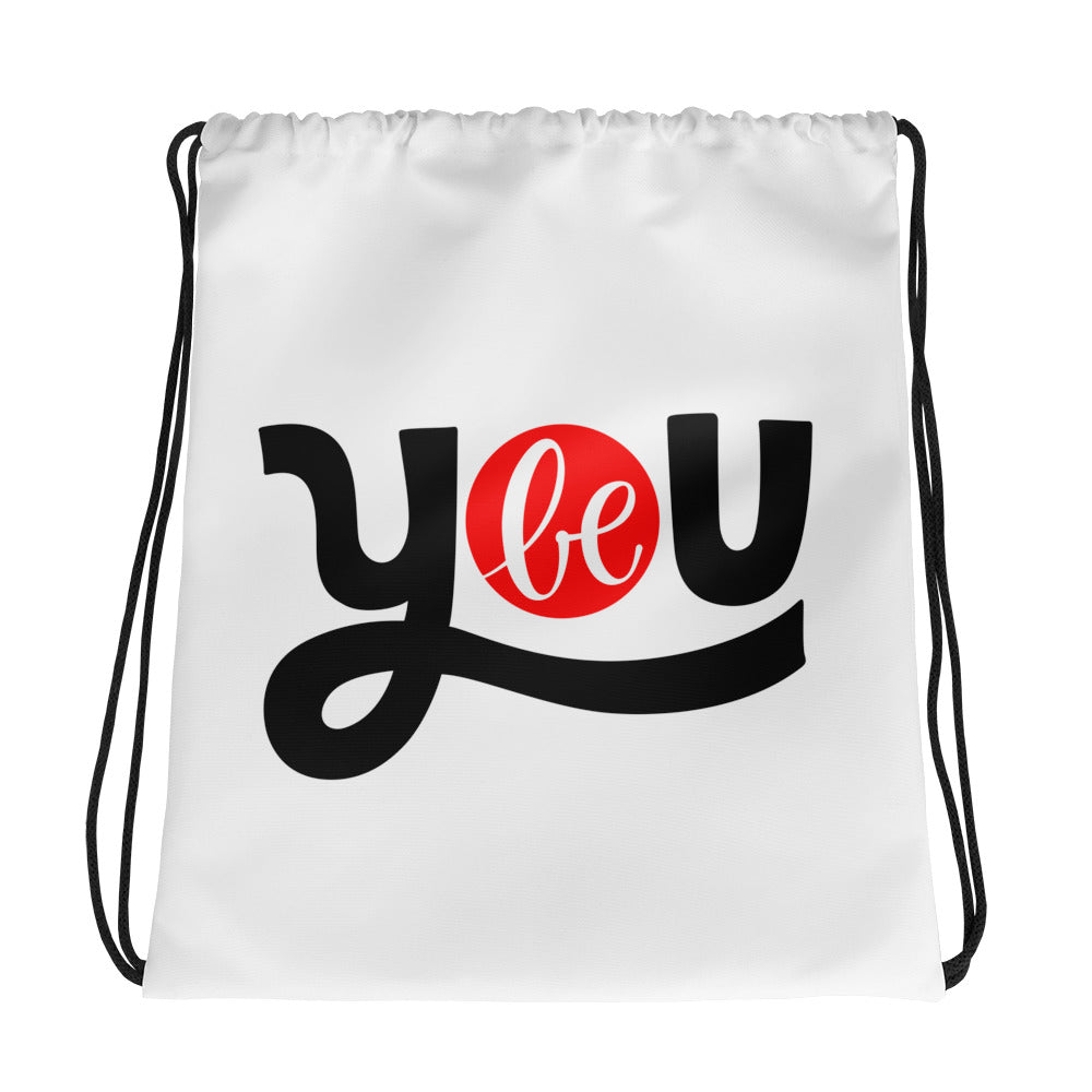 Be You Drawstring bag, Anti Bullying, Motivational