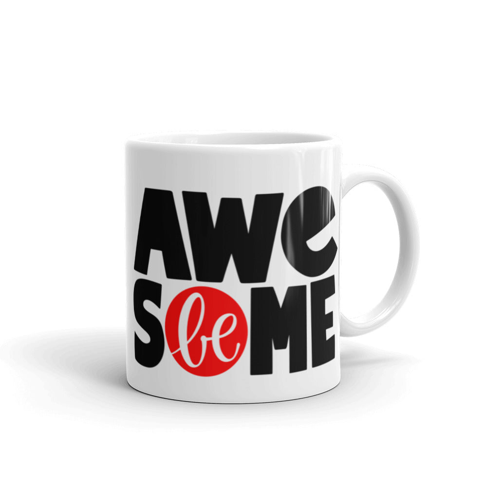 Be Awesome Mug, Coffee Bar, Coffee Lover Gift, Anti Bullying,