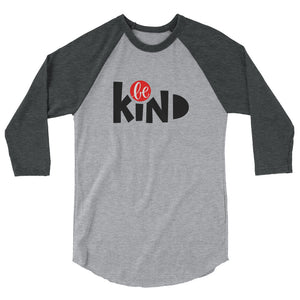 Be Kind Women's 3/4 sleeve raglan shirt, Anti Bullying