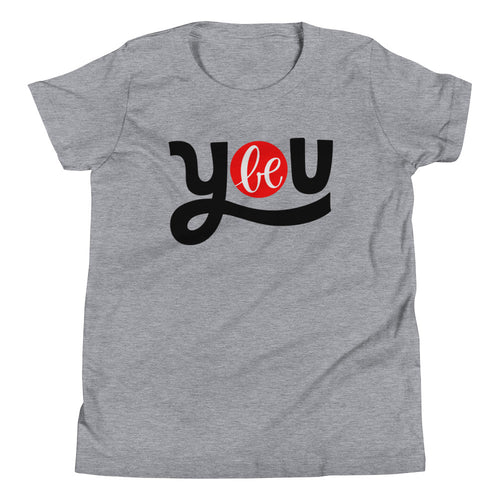Be You Youth Short Sleeve T-Shirt, Anti Bullying, Be Your Own Kind of Beautiful, Be Your Own Hero