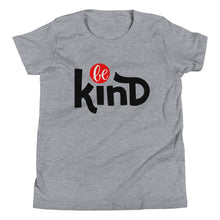 Load image into Gallery viewer, Be Kind Youth Short Sleeve T-Shirt, Be Strong, Anti Bullying, Be Your Own Hero