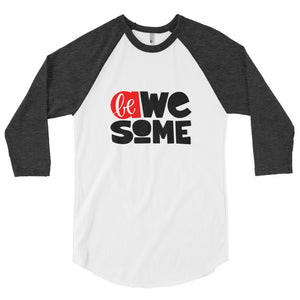 Be Awesome Men's 3/4 sleeve raglan shirt, Be Strong, Don't Forget to Be Awesome, Anti Bullying