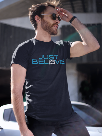 JUST BELI3VE T-Shirt