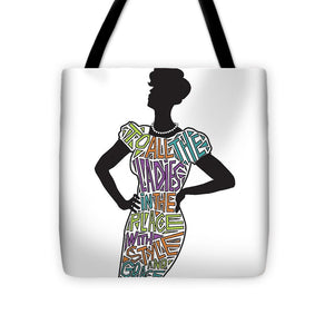 To All The Ladies 2 - Tote Bag