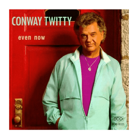 Even Now CD - Conway Twitty