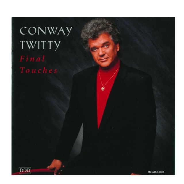 Final Touches CD - Conway Twitty
