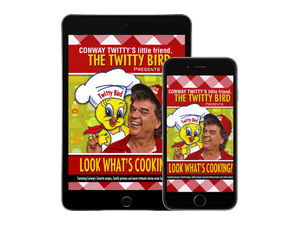 Conway Twitty Digital Cookbook: Look What's Cooking