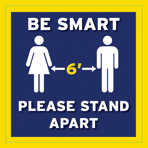 Be Smart Square Social Distancing Floor Decal
