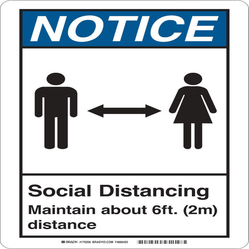 Brady® Blue And White Notice, Social Distance 6Ft Sign
