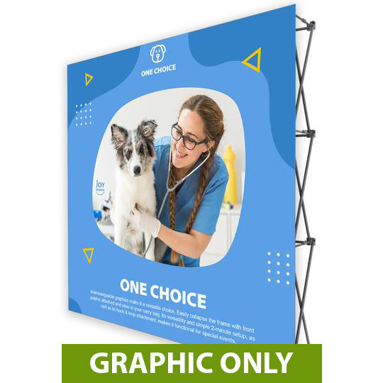 GRAPHIC ONLY - 8 Ft. Fabric Pop Up Display - 89