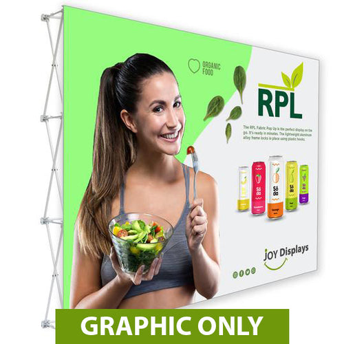 GRAPHIC ONLY - 10 Ft. RPL Fabric Pop Up Display - 89